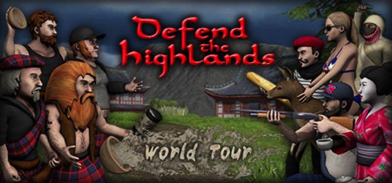 [TEST] Defend the Highlands: World Tour – la version pour Steam