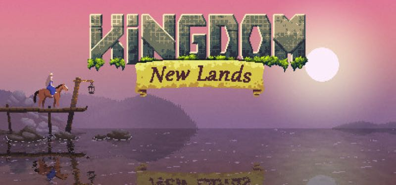 [TEST] Kingdom: New Lands – la version pour Steam