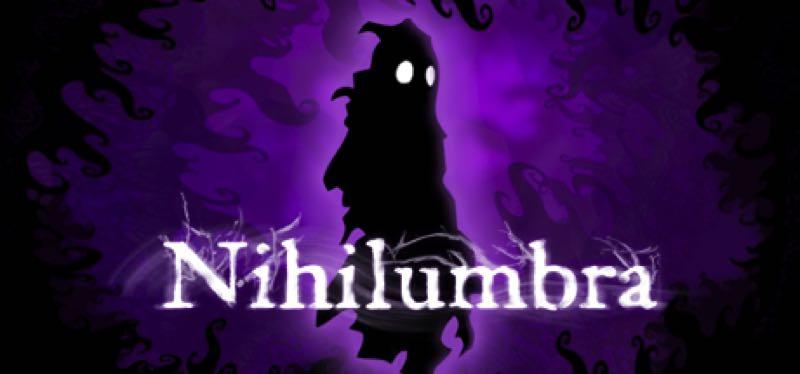 [TEST] Nihilumbra – la version pour Steam