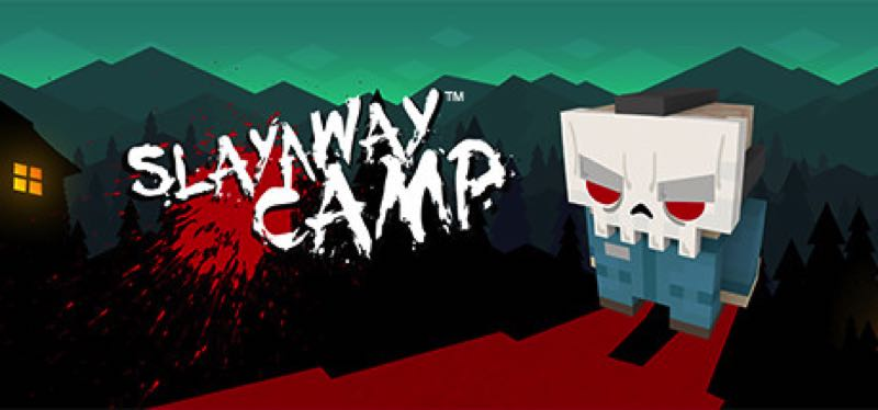 [TEST] Slayaway Camp – la version pour Steam