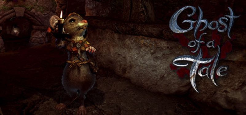 [TEST] Ghost of a Tale – la version pour Steam
