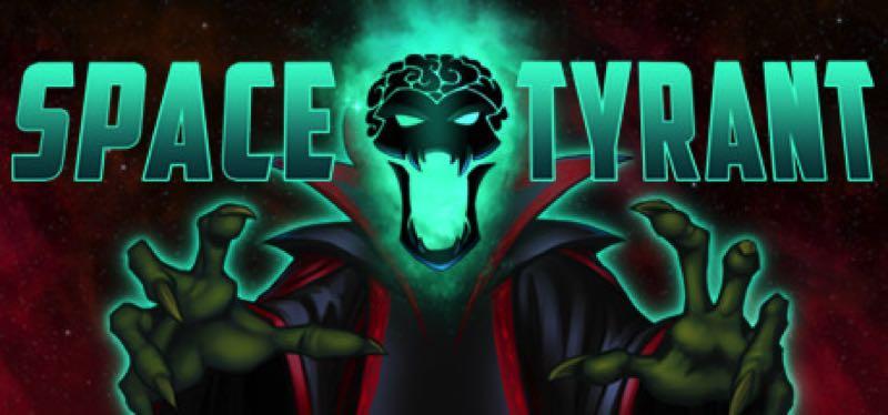 [TEST] Space Tyrant – la version pour Steam