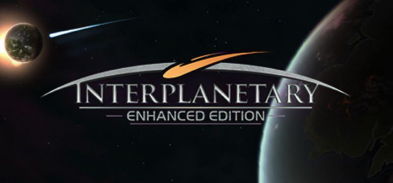 [TEST] Interplanetary: Enhanced Edition – la version pour Steam