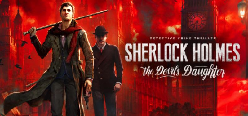 [TEST] Sherlock Holmes: The Devil's Daughter – la version pour Steam