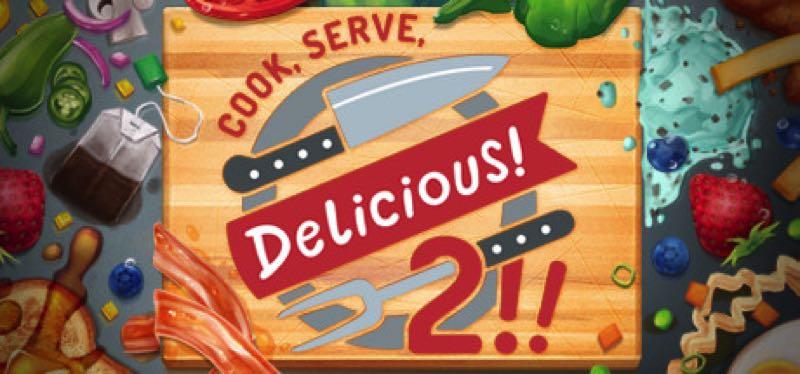 [TEST] Cook, Serve, Delicious! 2!! – la version pour Steam