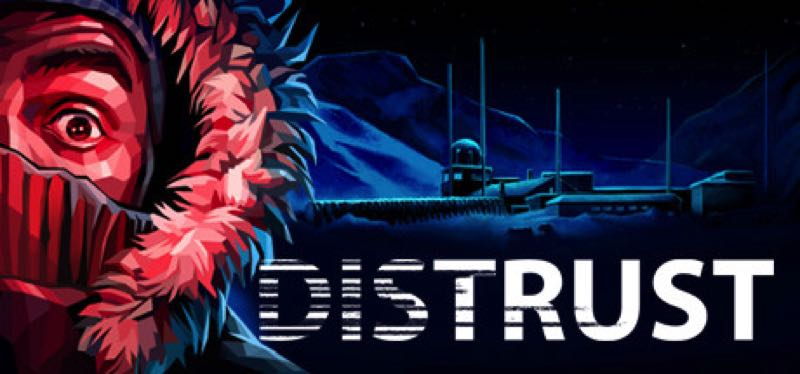[TEST] Distrust – la version pour Steam