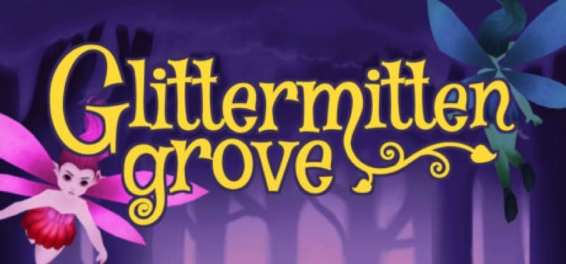 [TEST] Glittermitten Grove – la version pour Steam