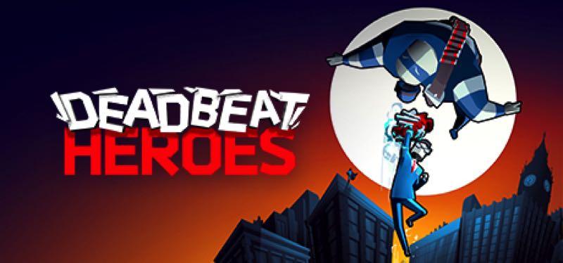 [TEST] Deadbeat Heroes – la version pour Steam