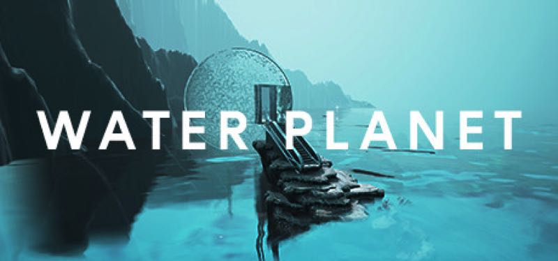 [TEST] Water Planet – la version pour Steam