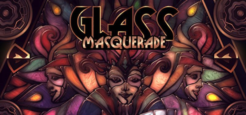 [TEST] Glass Masquerade – la version pour Steam