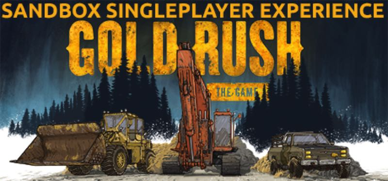 [TEST] Gold Rush: The Game – la version pour Steam