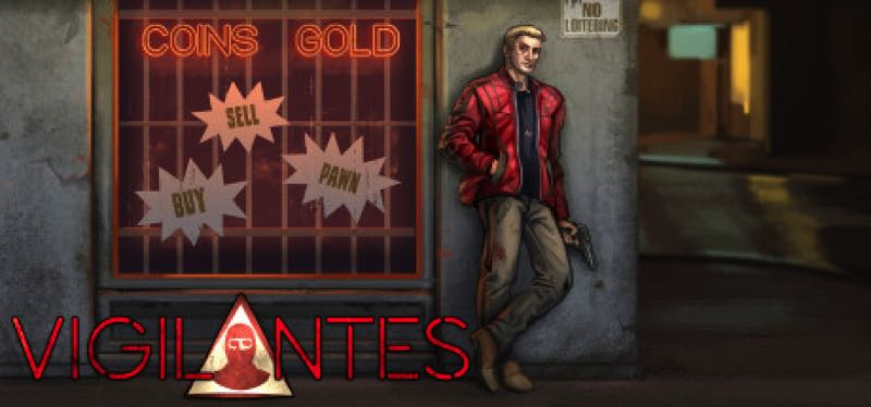[TEST] Vigilantes – la version pour Steam