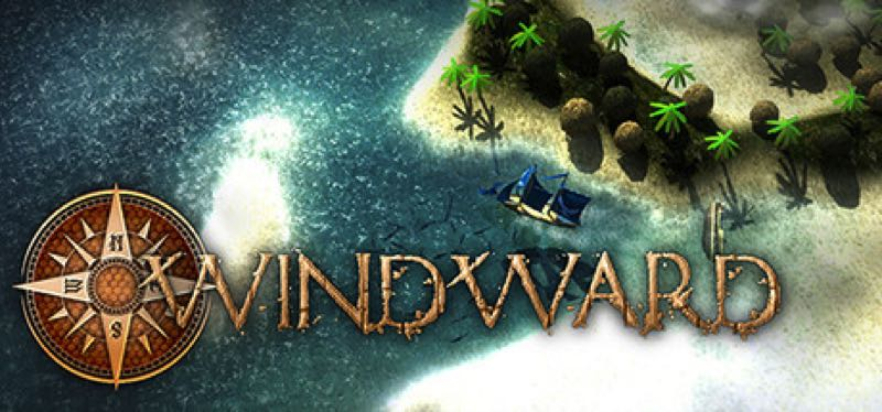 [TEST] Windward – la version pour Steam