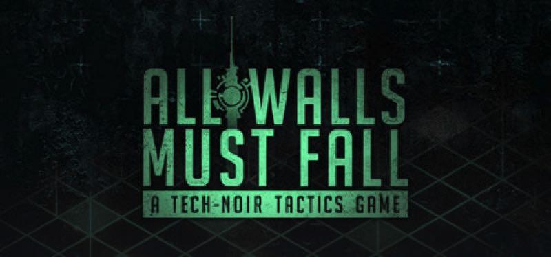 [TEST] All Walls Must Fall – A Tech-Noir Tactics Game – la version pour Steam