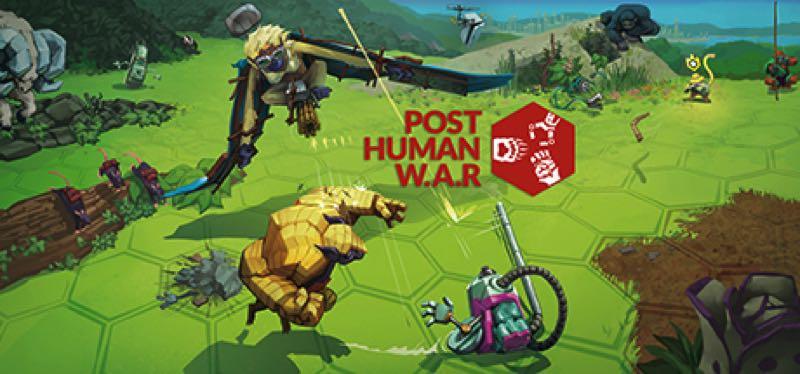 [TEST] Post Human W.A.R – la version pour Steam