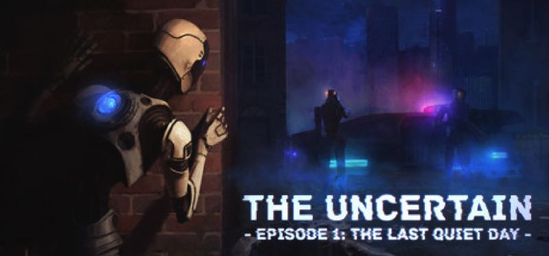 [TEST] The Uncertain: Episode 1 – The Last Quiet Day – la version pour Steam