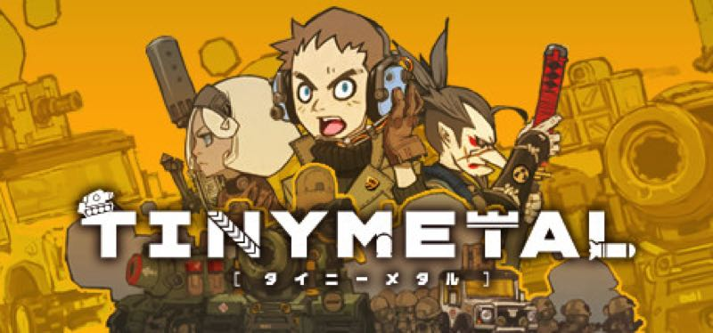 [TEST] Tiny Metal – la version pour Steam