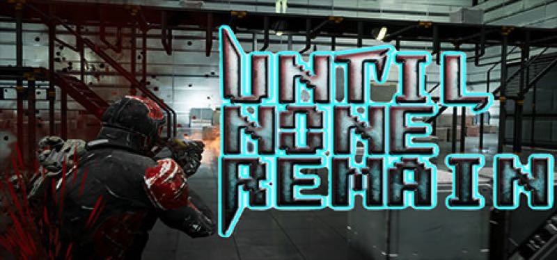 [TEST] Until None Remain: Battle Royale PC Edition – la version pour Steam