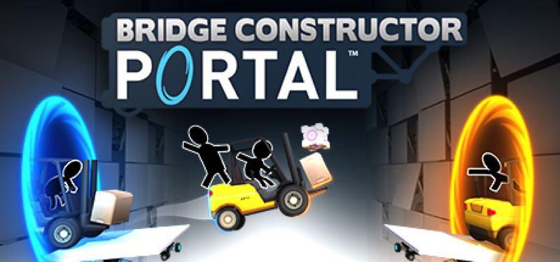 [TEST] Bridge Constructor Portal – la version pour Steam