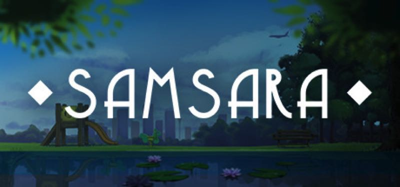 [TEST] Samsara – la version pour Steam