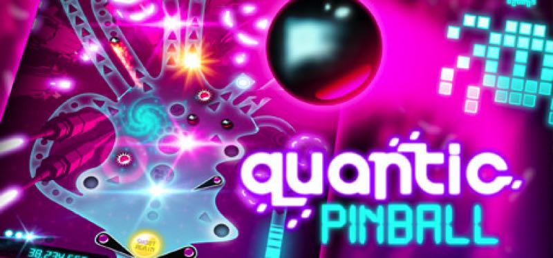 [TEST] Quantic Pinball – la version pour Steam