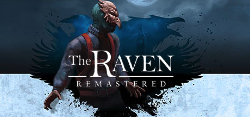 [TEST] The Raven Remastered – la version pour Steam