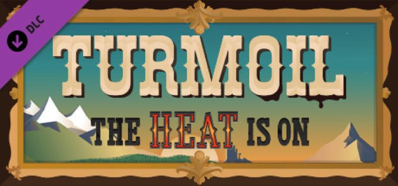 [TEST] Turmoil – The Heat Is On – la version pour Steam