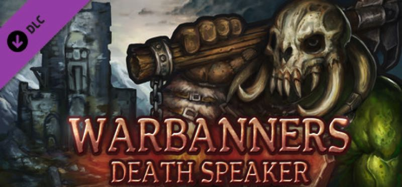 [TEST] Warbanners: Death Speaker – la version pour Steam