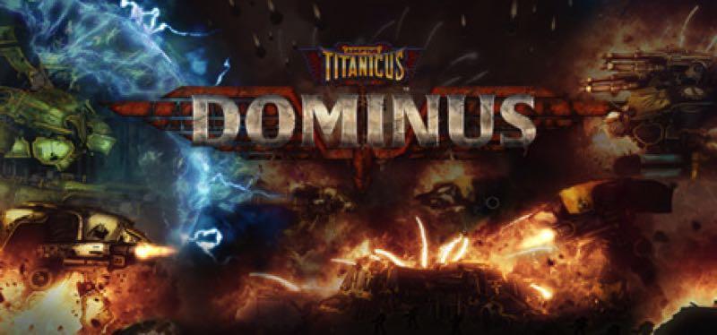[TEST] Adeptus Titanicus: Dominus – version pour Steam