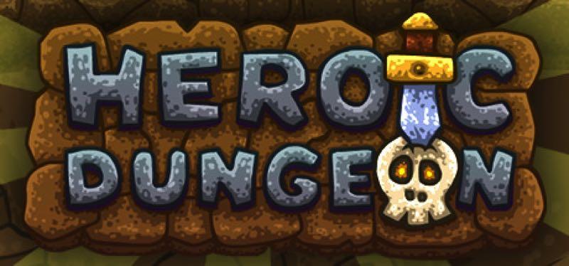 [TEST] Heroic Dungeon – version pour Steam