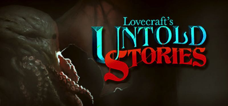 [TEST] Lovecraft's Untold Stories – version pour Steam