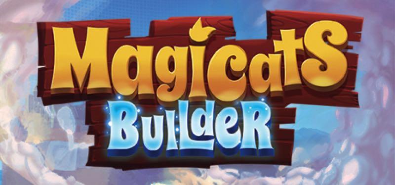 [TEST] MagiCats Builder – version pour Steam