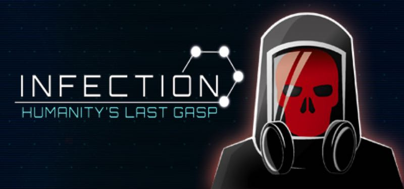 [TEST] Infection: Humanity's Last Gasp – version pour Steam