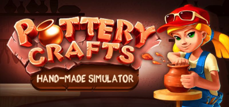 [TEST] Pottery Crafts: Hand-Made Simulator – version pour Steam