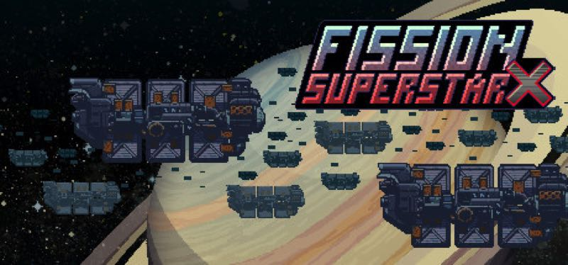 [TEST] Fission Superstar X – version pour Steam
