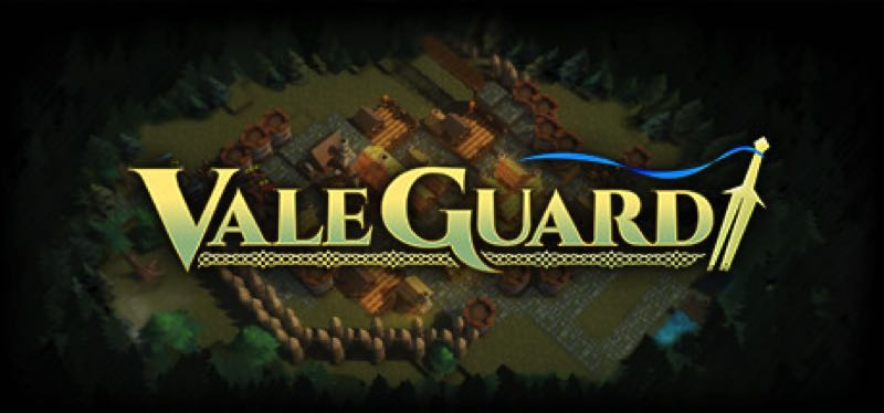 [TEST] ValeGuard – version pour Steam