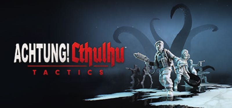 [TEST] Achtung! Cthulhu Tactics – version pour Steam