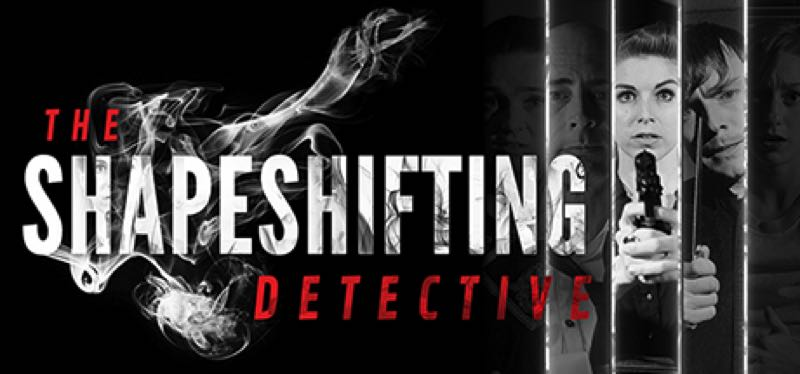 [TEST] The Shapeshifting Detective – version pour Steam