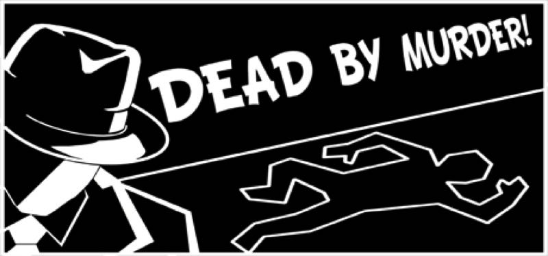 [TEST] Dead By Murder – version pour Steam