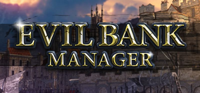 [TEST] Evil Bank Manager – version pour Steam