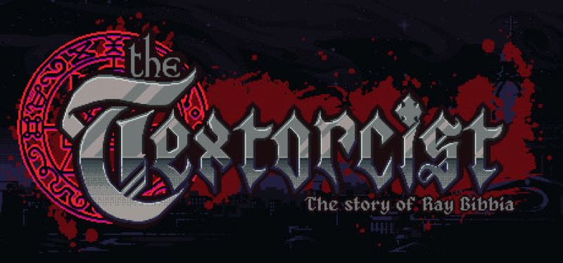 [TEST] The Textorcist: The Story of Ray Bibbia – version pour Steam