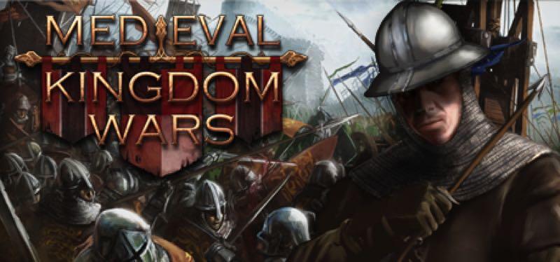 [TEST] Medieval Kingdom Wars – version pour Steam