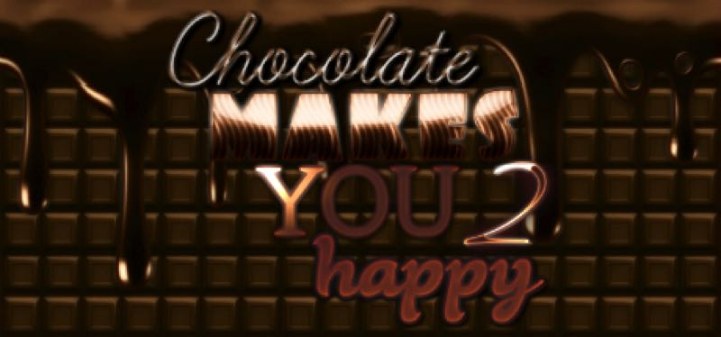 [TEST] Chocolate makes you happy 2 – version pour Steam