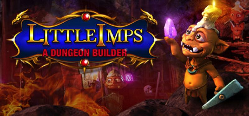 [TEST] Little Imps: A Dungeon Builder – version pour Steam