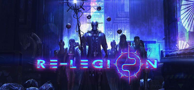 [TEST] Re-Legion – version pour Steam