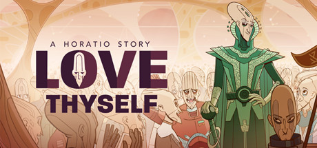 Love Thyself – A Horatio Story