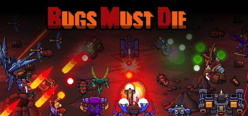 [TEST] Bugs Must Die – version pour Steam