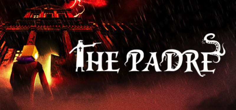 [TEST] The Padre – version pour Steam