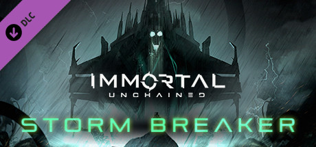 Immortal: Unchained – Storm Breaker