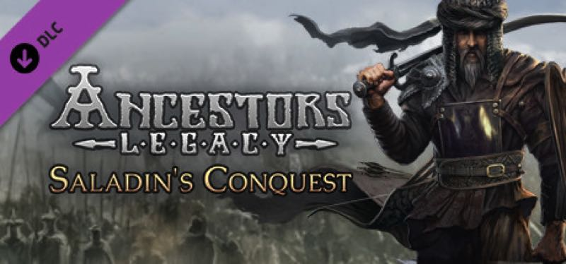 [TEST] Ancestors Legacy – Saladin's Conquest – version pour Steam